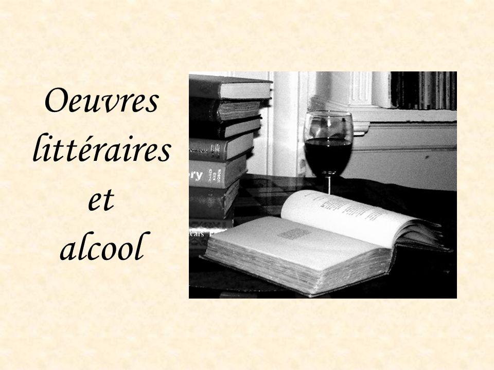 Oeuvres littéraires et alcool