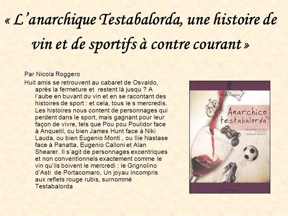 « L'anarchique Testabalorda, une histoire de vin et de sportifs à contre courant »