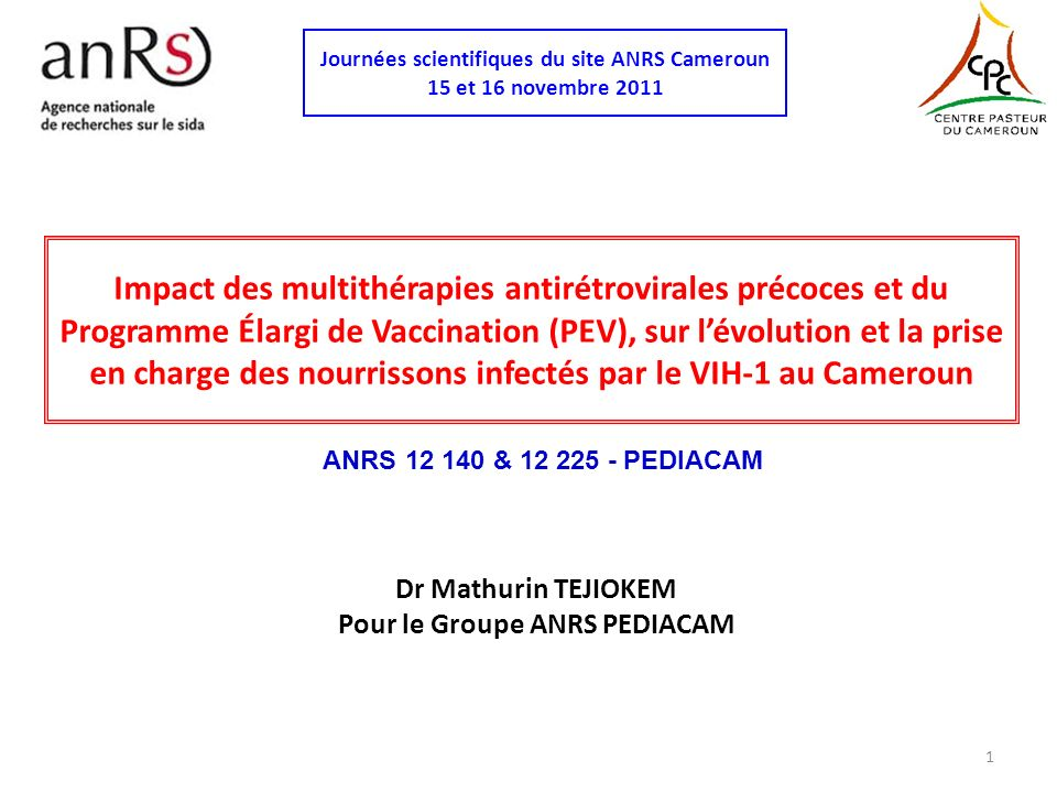 Dr Mathurin TEJIOKEM Pour le Groupe ANRS PEDIACAM