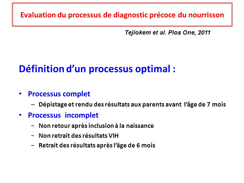 Evaluation du processus de diagnostic précoce du nourrisson