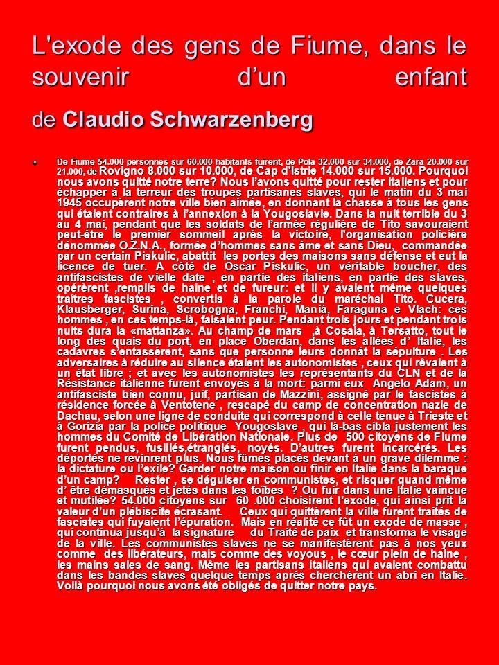 L exode des gens de Fiume, dans le souvenir d'un enfant de Claudio Schwarzenberg