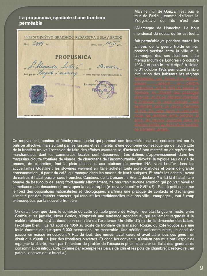 9 La propusnica, symbole d'une frontière perméable