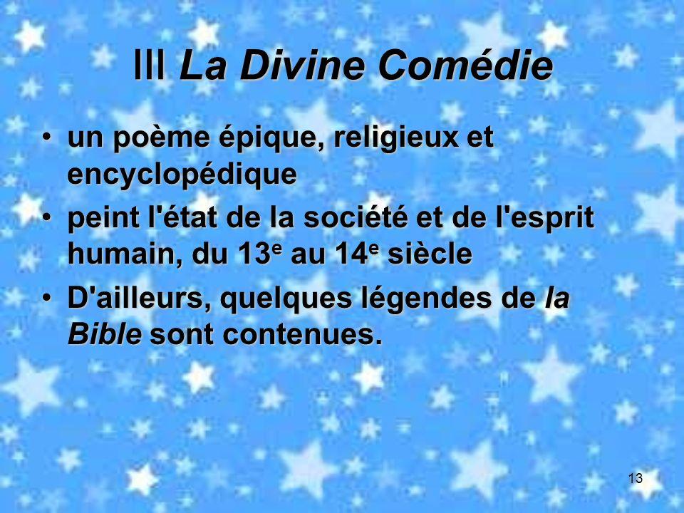 Ⅲ La Divine Comédie un poème épique, religieux et encyclopédique