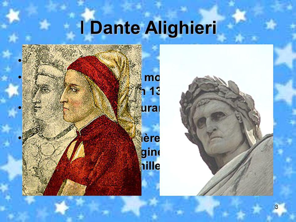 Ⅰ Dante Alighieri Nationalité: italienne