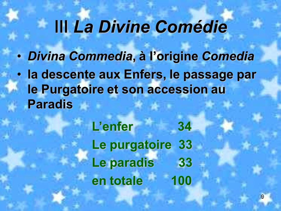 Ⅲ La Divine Comédie Divina Commedia, à l'origine Comedia