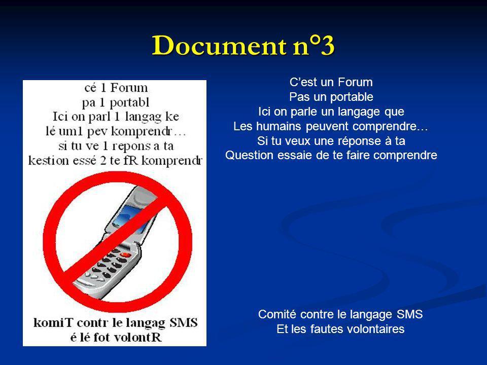 Document n°3 C'est un Forum Pas un portable