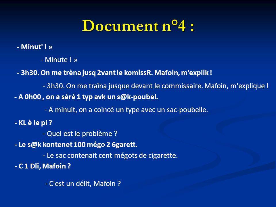Document n°4 : - Minut ! » - Minute ! »