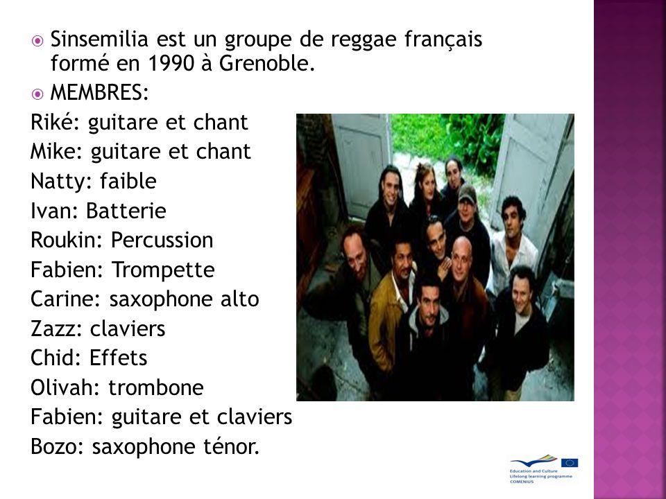 Sinsemilia est un groupe de reggae français formé en 1990 à Grenoble.