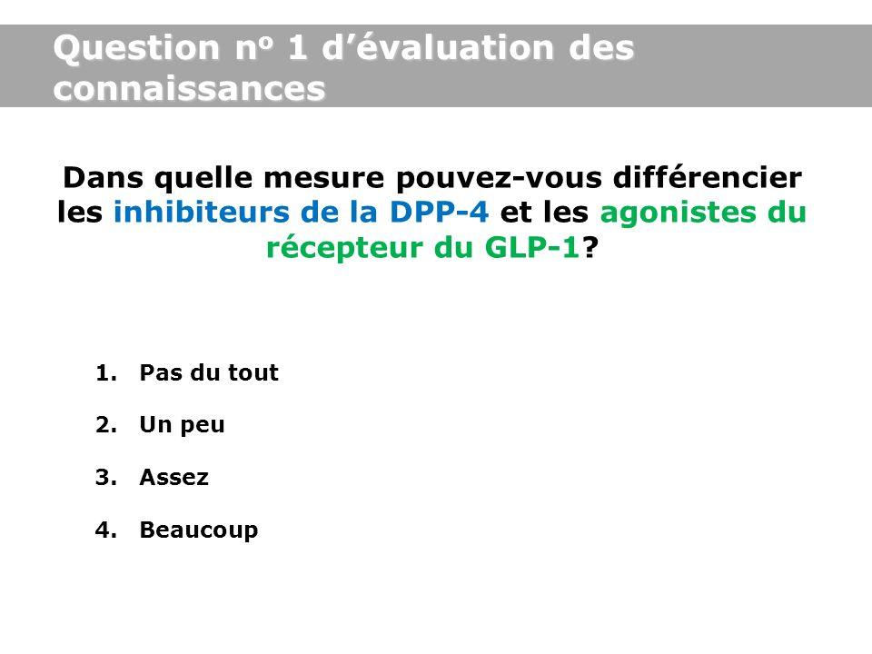 Question no 1 d'évaluation des connaissances