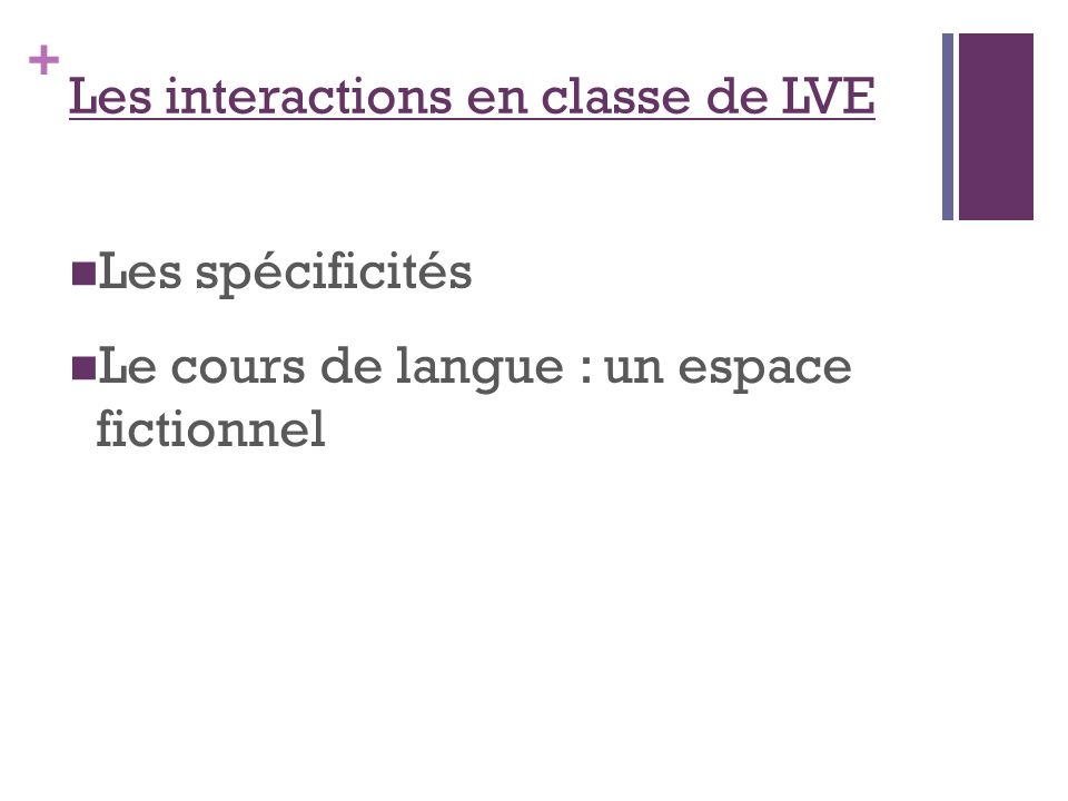 Les interactions en classe de LVE