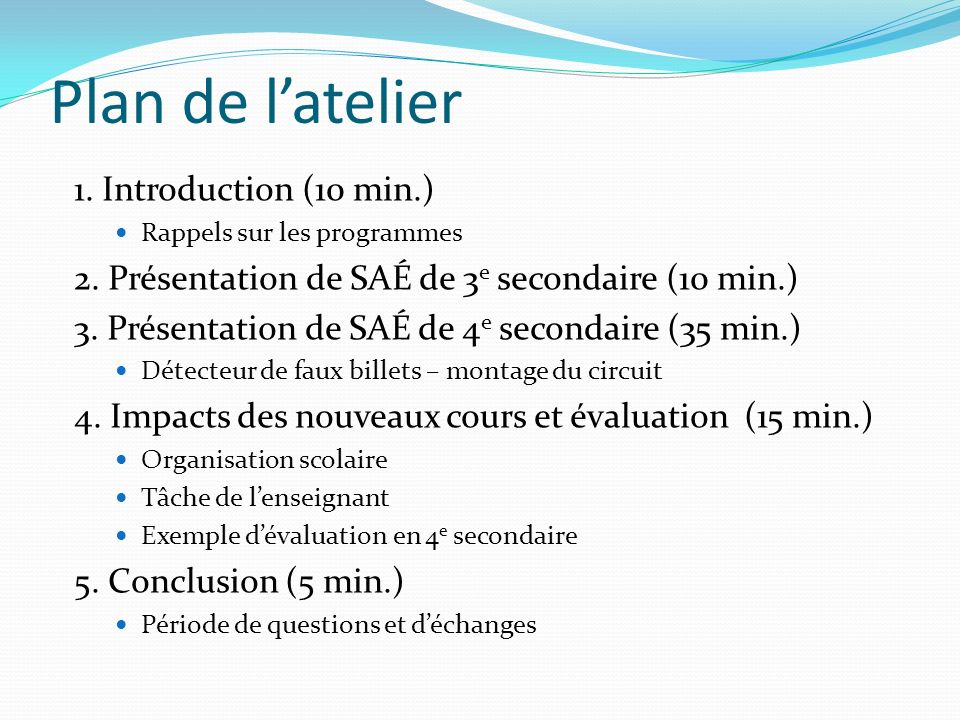 Plan de l'atelier 1. Introduction (10 min.)