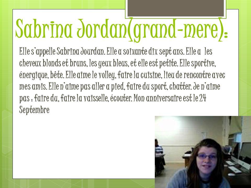 Sabrina Jordan(grand-mere):