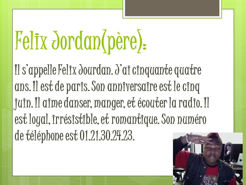 Felix Jordan(père):