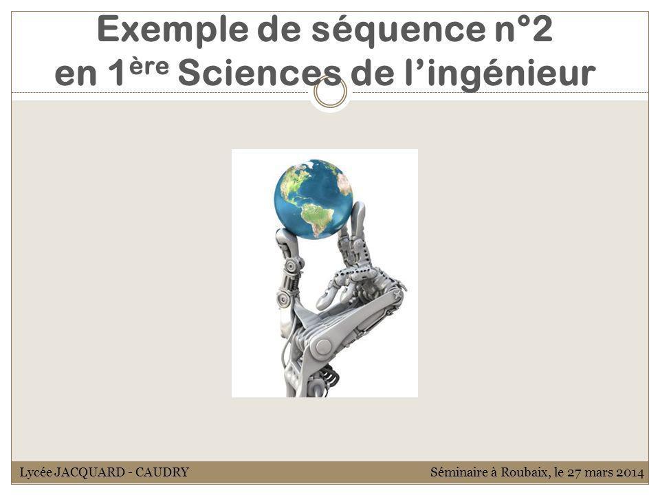 Exemple de séquence n°2 en 1ère Sciences de l'ingénieur