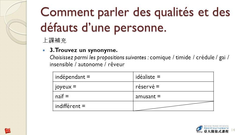 Comment parler des qualités et des défauts d'une personne.