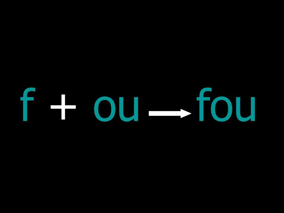 f + ou fou