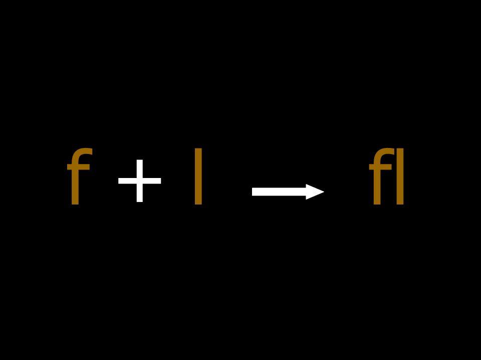 f + l fl