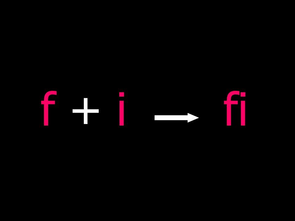 f + i fi