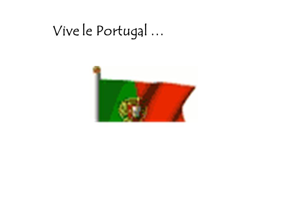 Vive le Portugal …