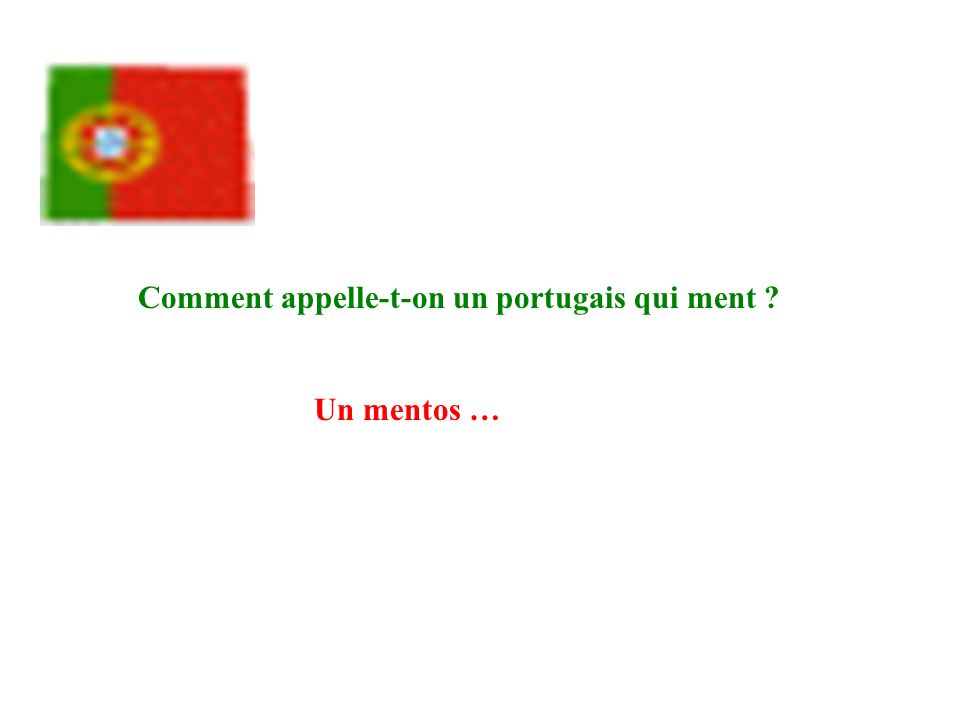 Comment appelle-t-on un portugais qui ment