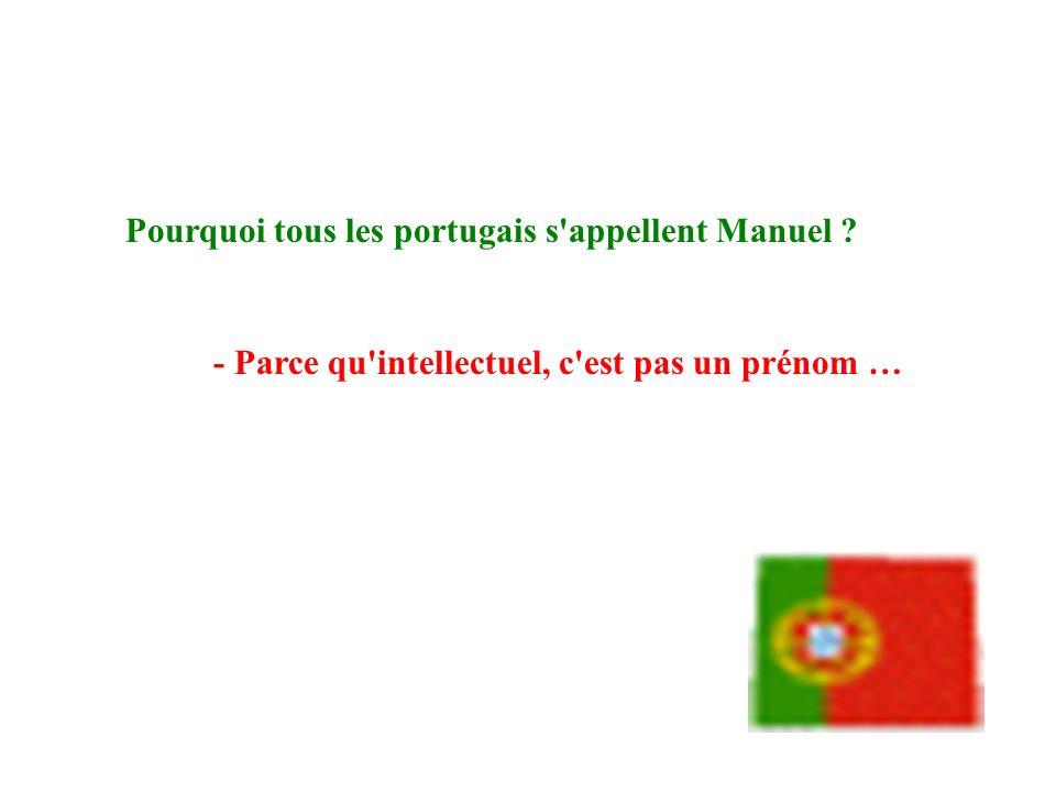 Pourquoi tous les portugais s appellent Manuel