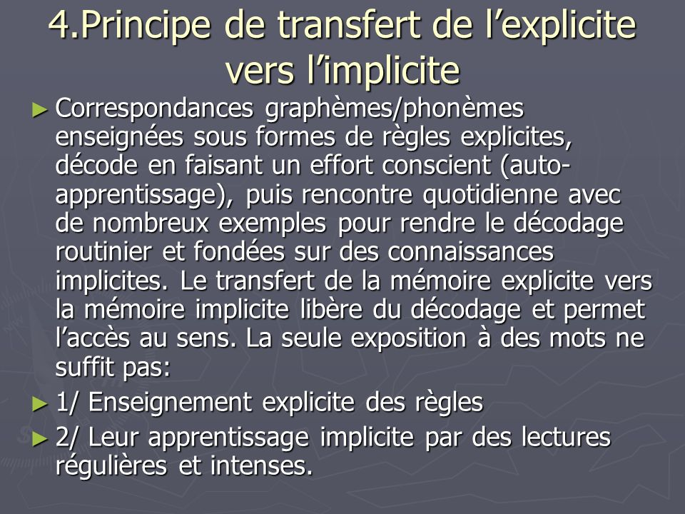 4.Principe de transfert de l'explicite vers l'implicite