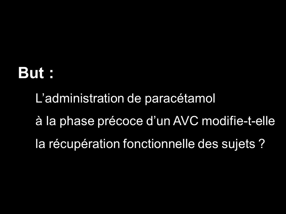 But : L'administration de paracétamol