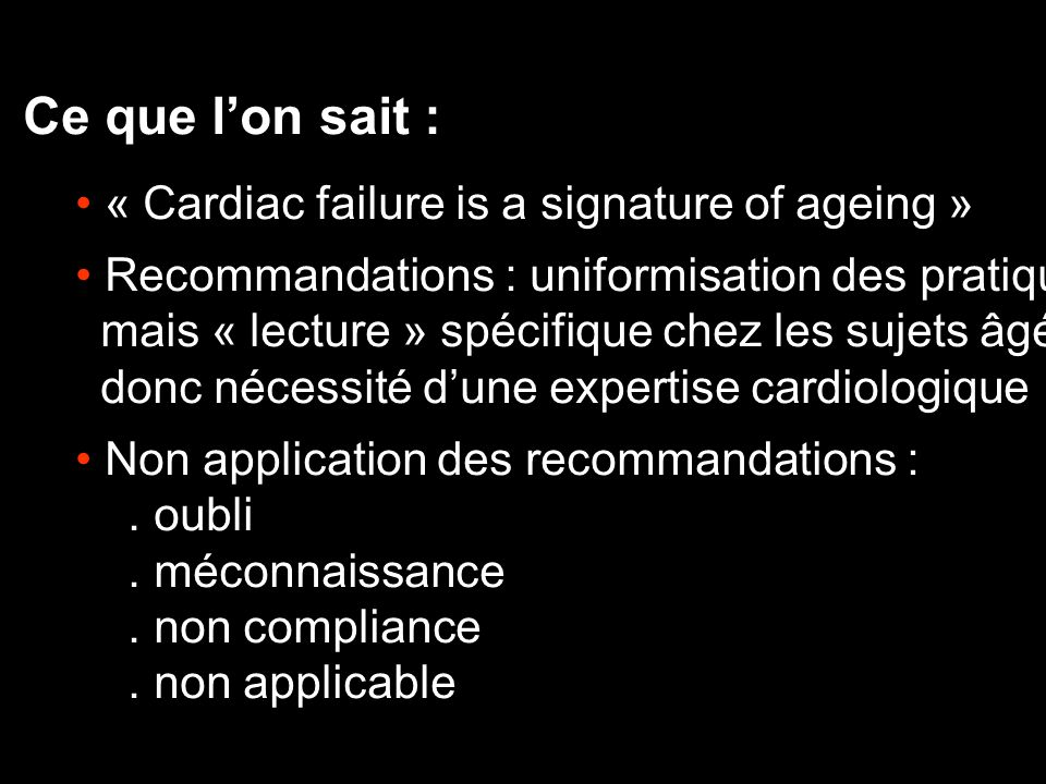 Ce que l'on sait : « Cardiac failure is a signature of ageing »