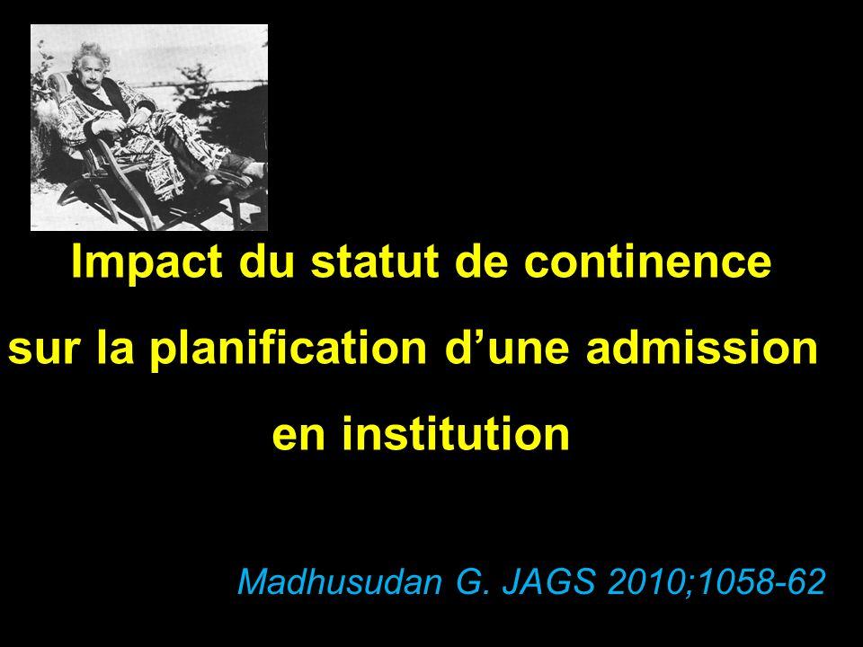 Impact du statut de continence sur la planification d'une admission
