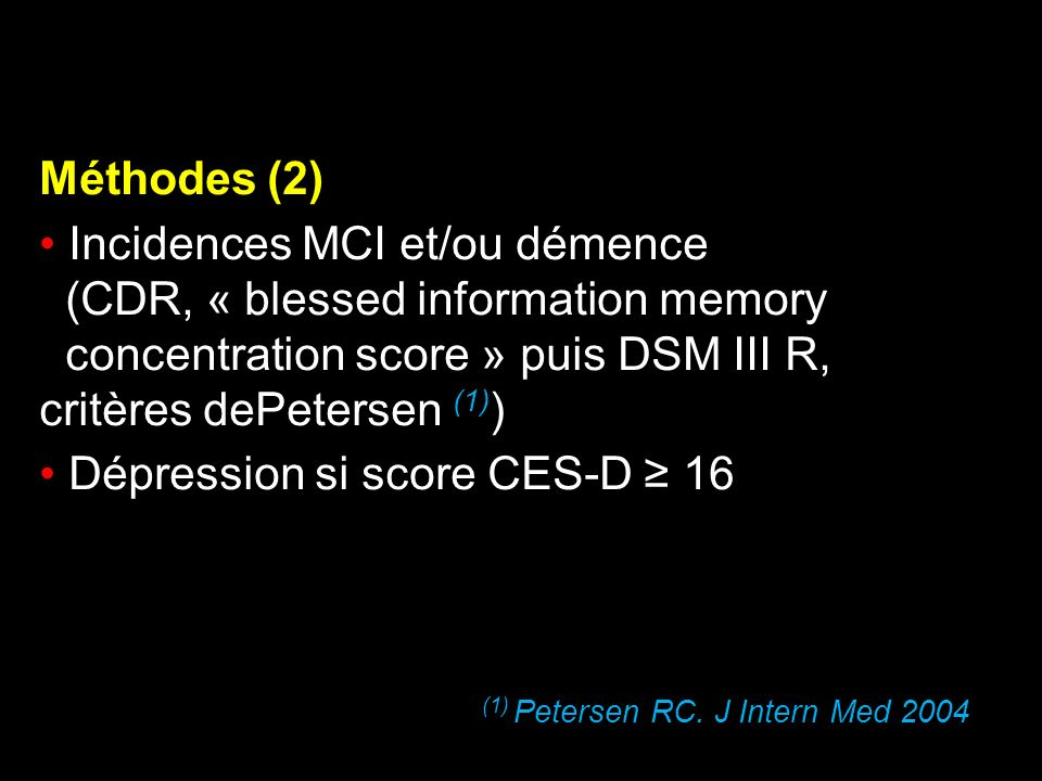 Incidences MCI et/ou démence (CDR, « blessed information memory