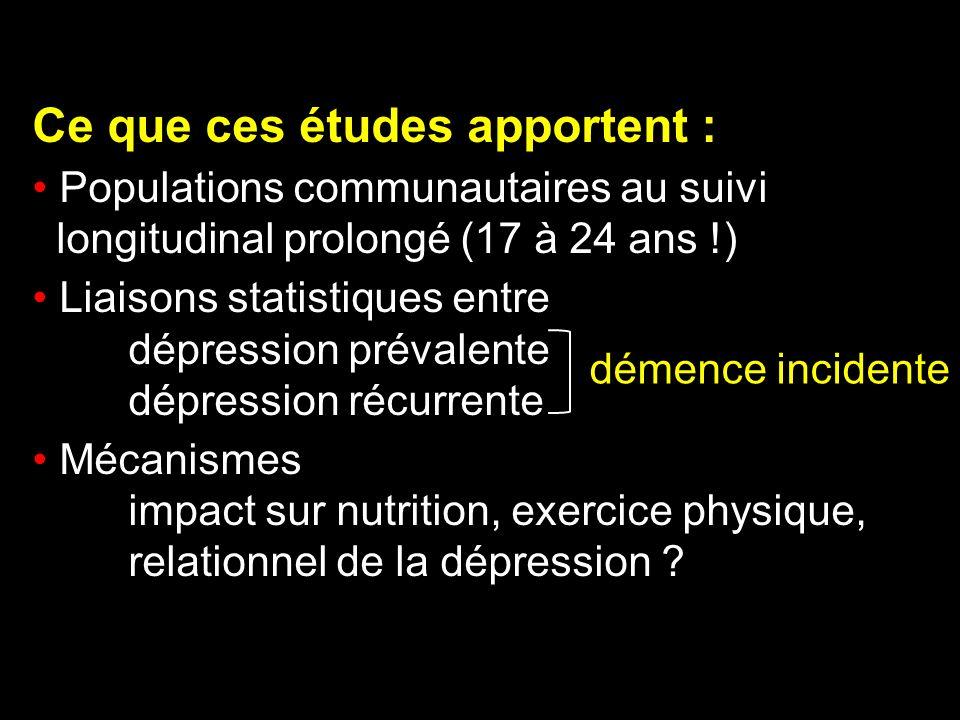 Ce que ces études apportent :