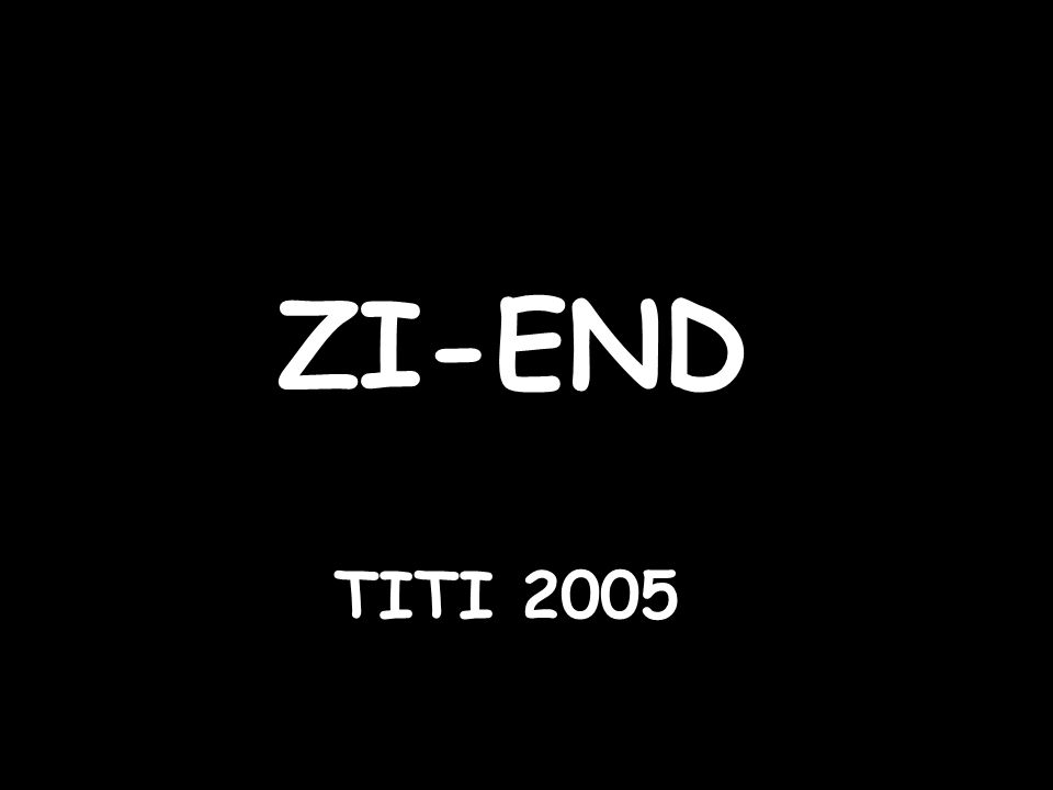 ZI-END TITI 2005