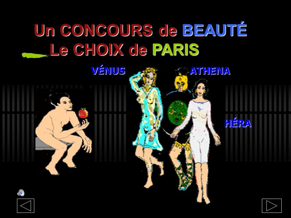Un CONCOURS de BEAUTÉ Le CHOIX de PARIS VÉNUS ATHENA HÉRA