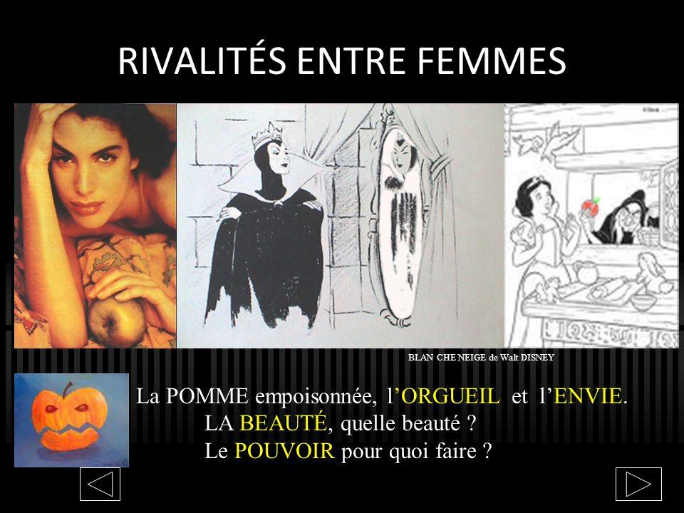 RIVALITÉS ENTRE FEMMES