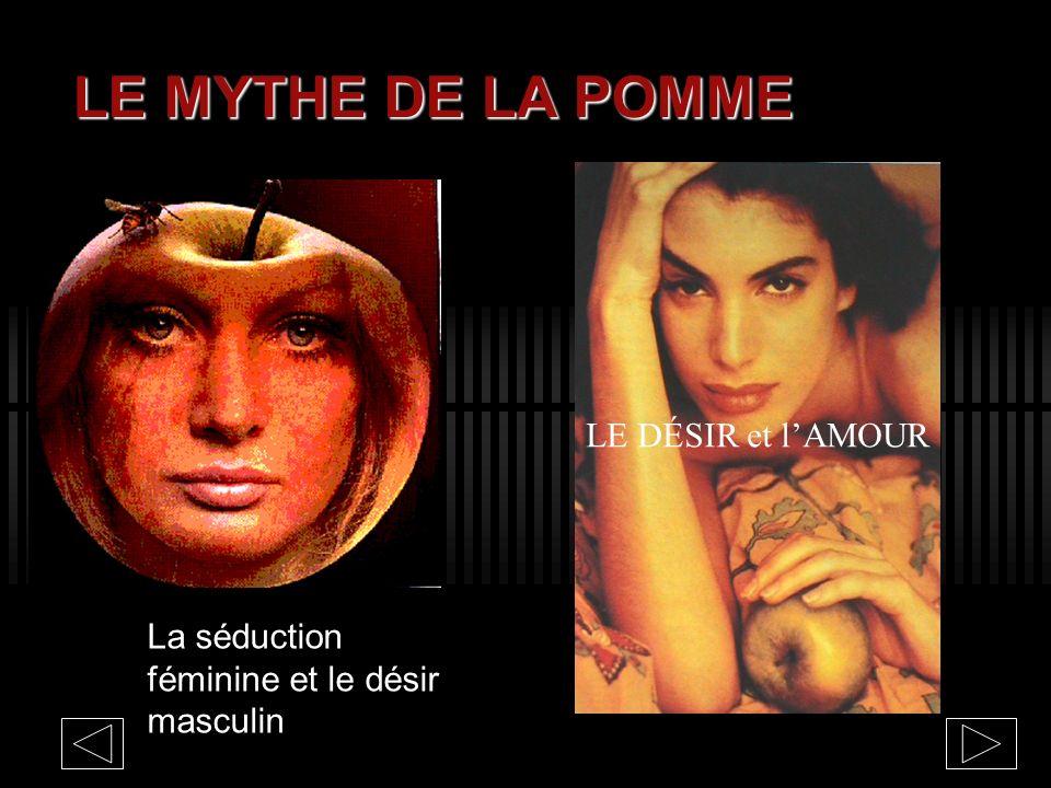 LE MYTHE DE LA POMME LE DÉSIR et l'AMOUR