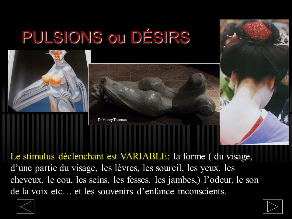 PULSIONS ou DÉSIRS Dr Henry Thomas.