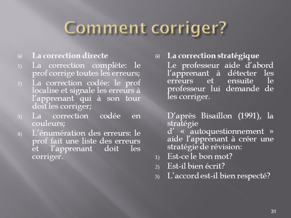 Comment corriger La correction directe