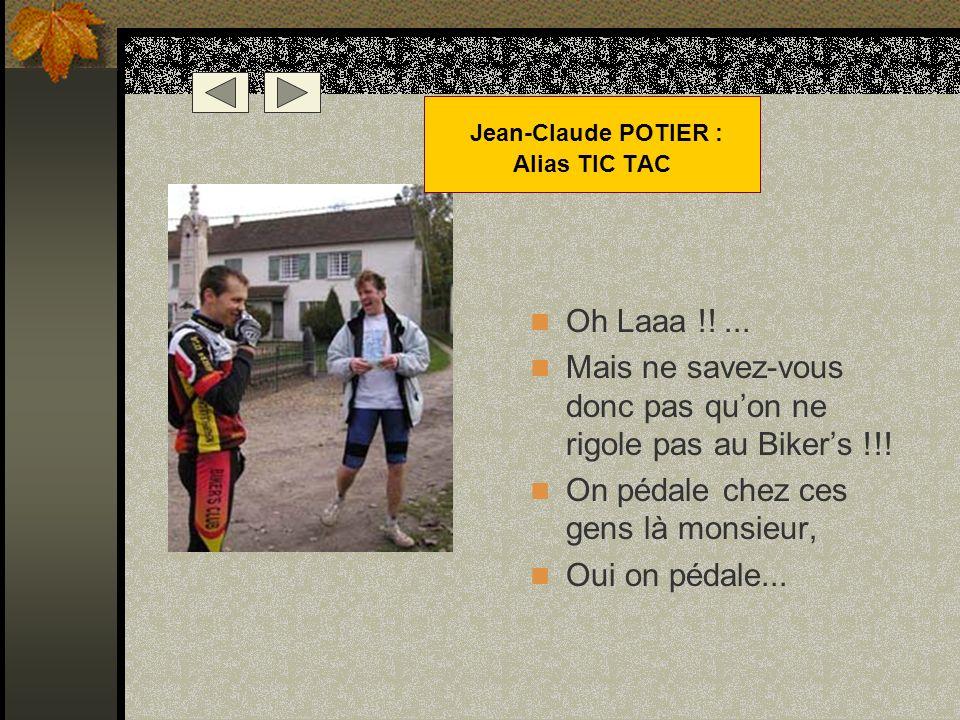 Jean-Claude POTIER : Alias TIC TAC