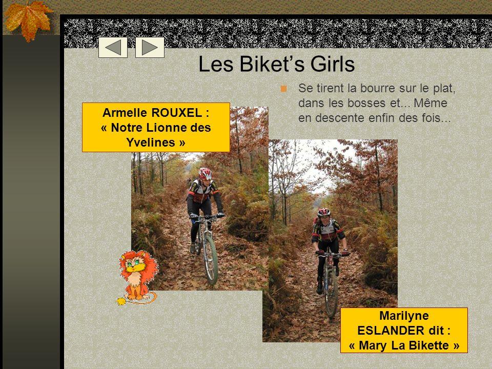 Les Biket's Girls Se tirent la bourre sur le plat, dans les bosses et... Même en descente enfin des fois...