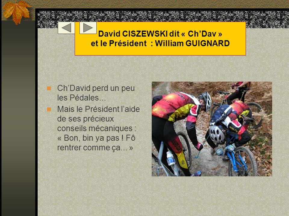 David CISZEWSKI dit « Ch'Dav » et le Président : William GUIGNARD