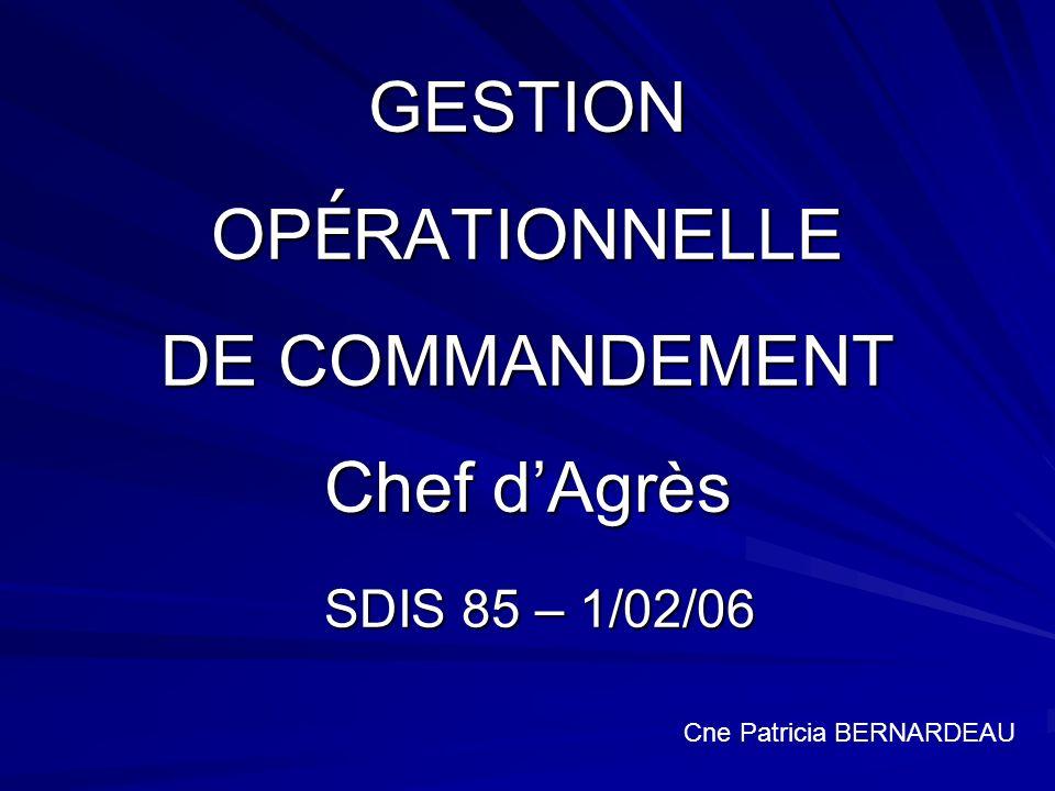 GESTION OPÉRATIONNELLE DE COMMANDEMENT Chef d'Agrès