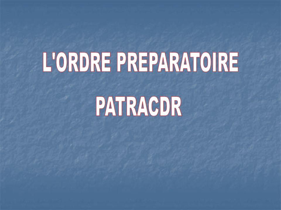 L ORDRE PREPARATOIRE PATRACDR