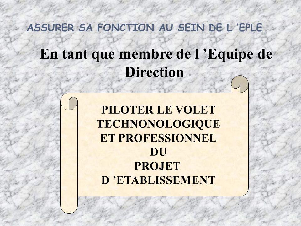 ASSURER SA FONCTION AU SEIN DE L 'EPLE