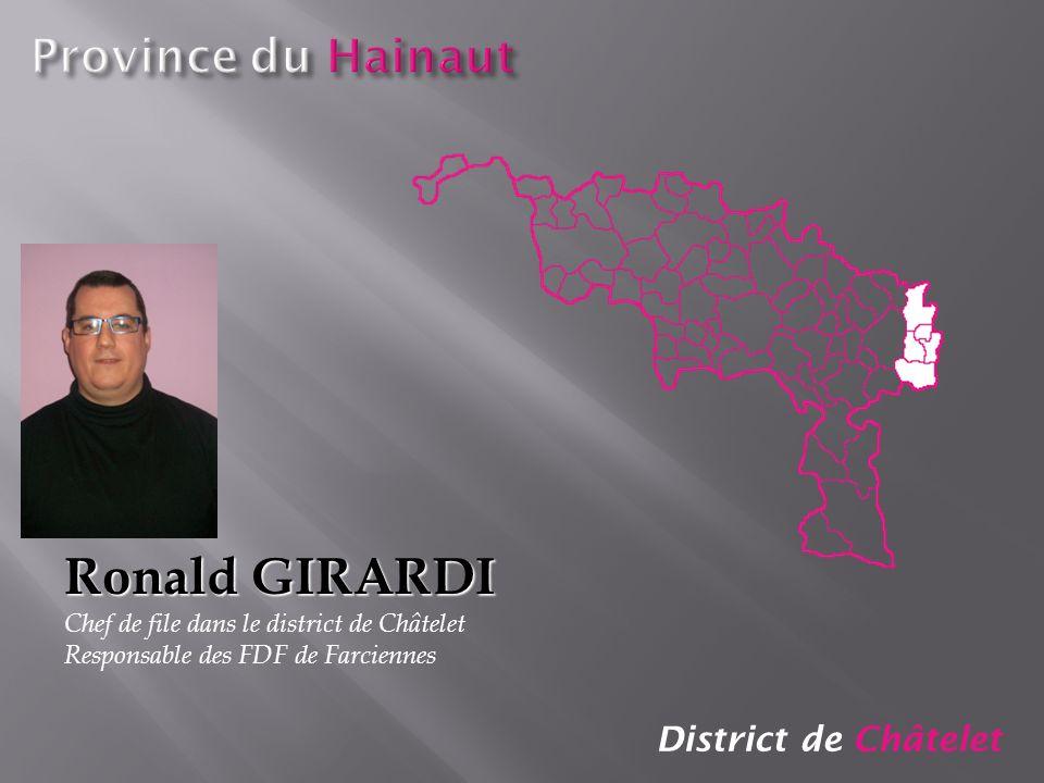 Ronald GIRARDI Province du Hainaut District de Châtelet