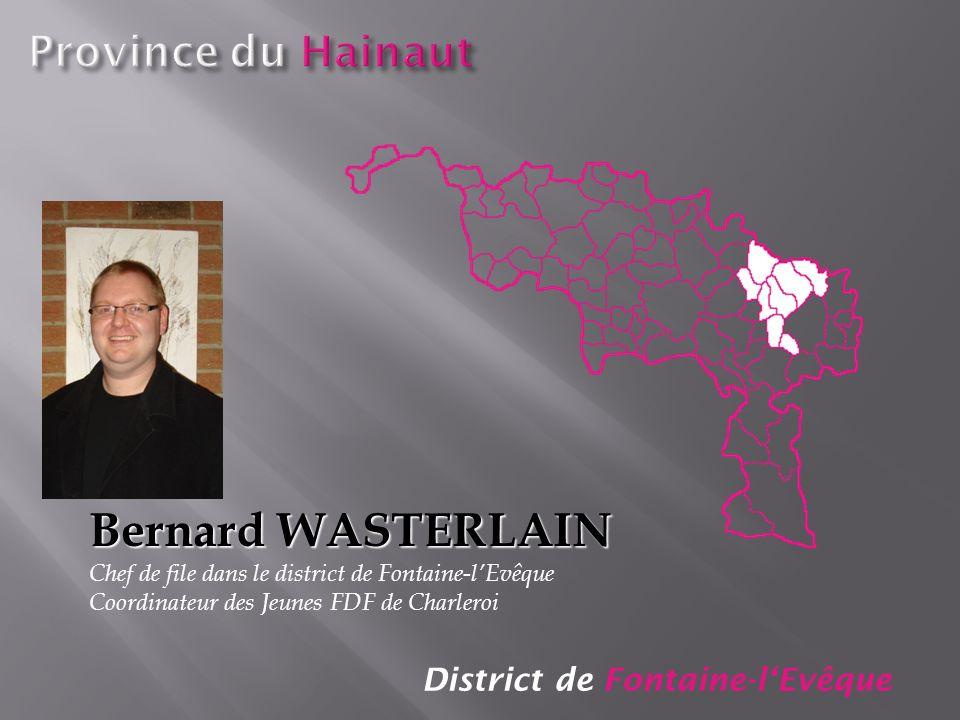 Bernard WASTERLAIN Province du Hainaut District de Fontaine-l'Evêque