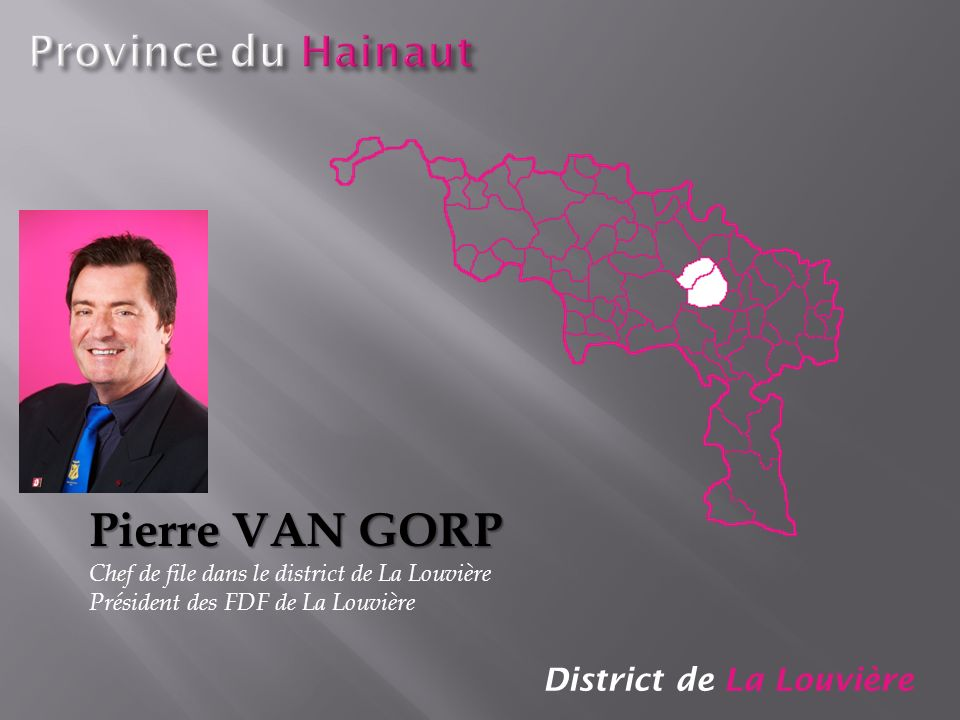 Pierre VAN GORP Province du Hainaut District de La Louvière