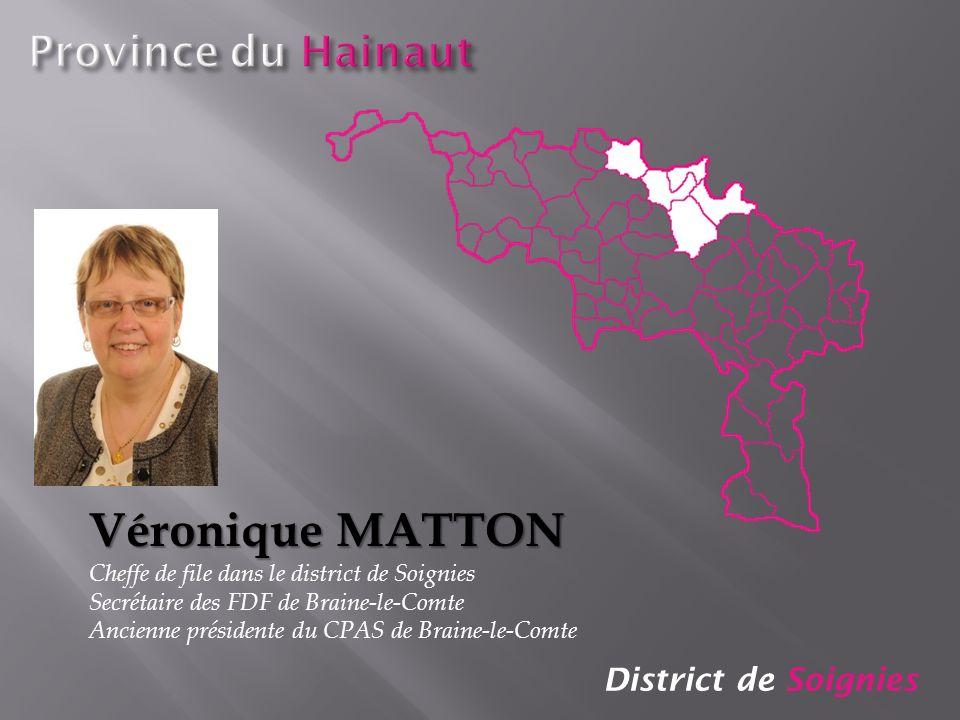 Véronique MATTON Province du Hainaut District de Soignies