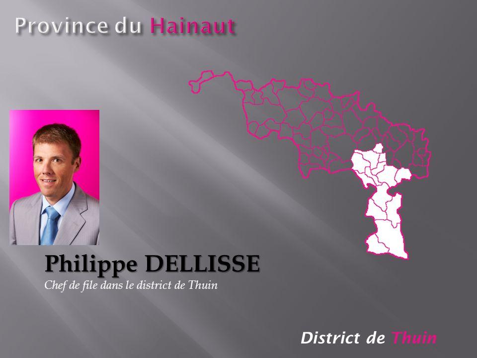 Philippe DELLISSE Province du Hainaut District de Thuin