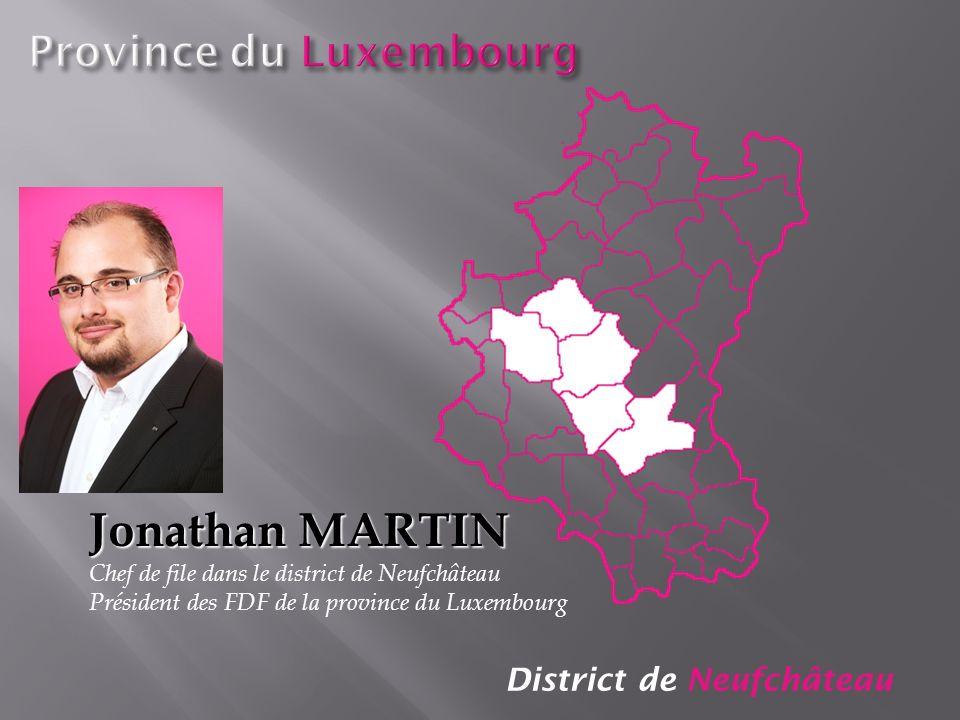 Jonathan MARTIN Province du Luxembourg District de Neufchâteau