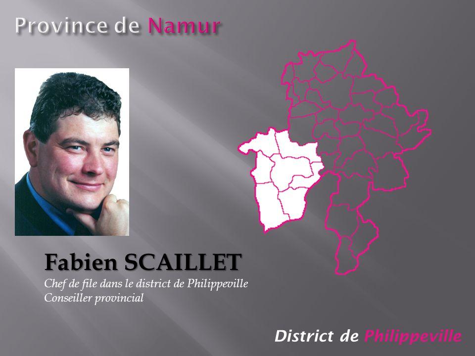 Fabien SCAILLET Province de Namur District de Philippeville